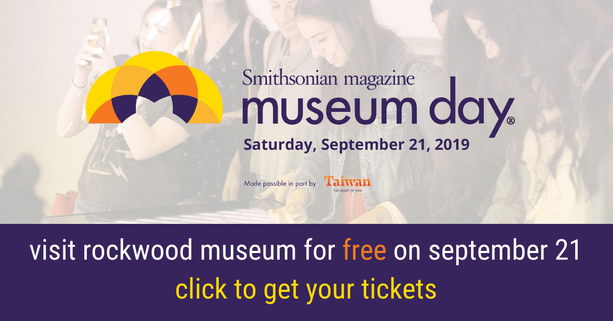Get Free Admission to Rockwood Museum on Smithsonian Magazine Museum Day Saturday 21. Click to get t
