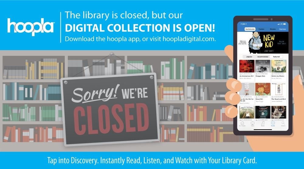 Library Closed - Hoopla Digital Access